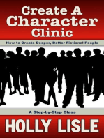 Create A Character Clinic: Holly Lisle's Writing Clinics, #1