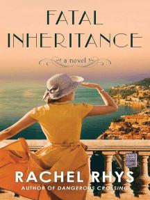 Fatal Inheritance: A Novel