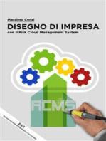 Disegno Di Impresa con il Risk Cloud Management System