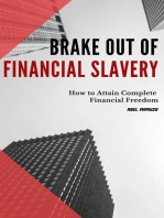 Brake Out Of Financial Slavery