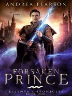 Forsaken Prince (Kilenya Chronicles Book One)