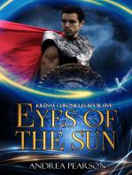 Eyes of the Sun (Kilenya Chronicles Book Five)