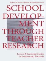 School Development Through Teacher Research
