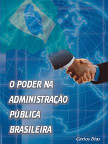 O poder na administracao publica brasileira