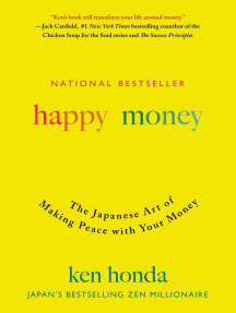 Happy Money: The Japanese Art of Making Peace with Your Money