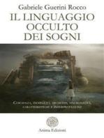 Il linguaggio occulto dei sogni