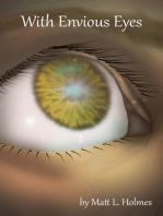 With Envious Eyes