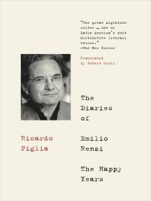The Diaries of Emilio Renzi: The Happy Years