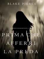 Prima Che Afferri La Preda (Un Mistero di Mackenzie White — Libro 9)
