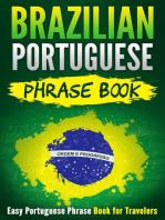 Brazilian Portuguese Phrase Book: Easy Portuguese Phrase Book for Travelers