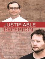 Justifiable Deception