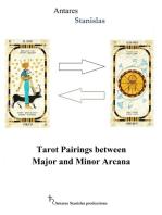 Tarot Pairings Between Major and Minor Arcana