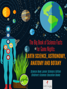 The Big Book of Science Facts for Game Nights : Earth Science, Astronomy, Anatomy and Botany | Science Book Junior Scholars Edition | Children's Science Education Books