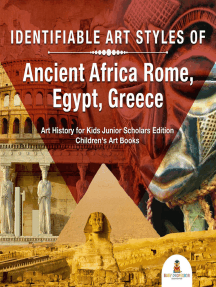 Identifiable Art Styles of Ancient Africa, Rome, Egypt, Greece | Art History for Kids Junior Scholars Edition | Children's Art Books