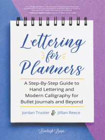 Lettering for Planners: A Step-By-Step Guide to Hand Lettering and Modern Calligraphy for Bullet Journals and Beyond (Brush Hand Lettering Workbook, Learn Calligraphy)