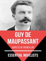 Essential Novelists - Guy De Maupassant