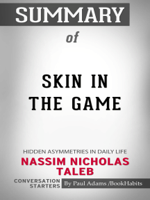 Summary of Skin in the Game: Hidden Asymmetries in Daily Life | Conversation Starters