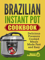 Brazilian Instant Pot Cookbook: Delicious Pressure Cooked Meals Made Fast and Easy & Russian Cookbook: Traditional Russian Recipes Made Easy (Two Cookbook Bundle)