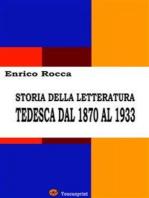 Storia della letteratura tedesca dal 1870 al 1933 (Illustrato)