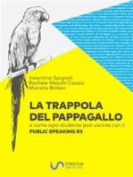 La trappola del pappagallo