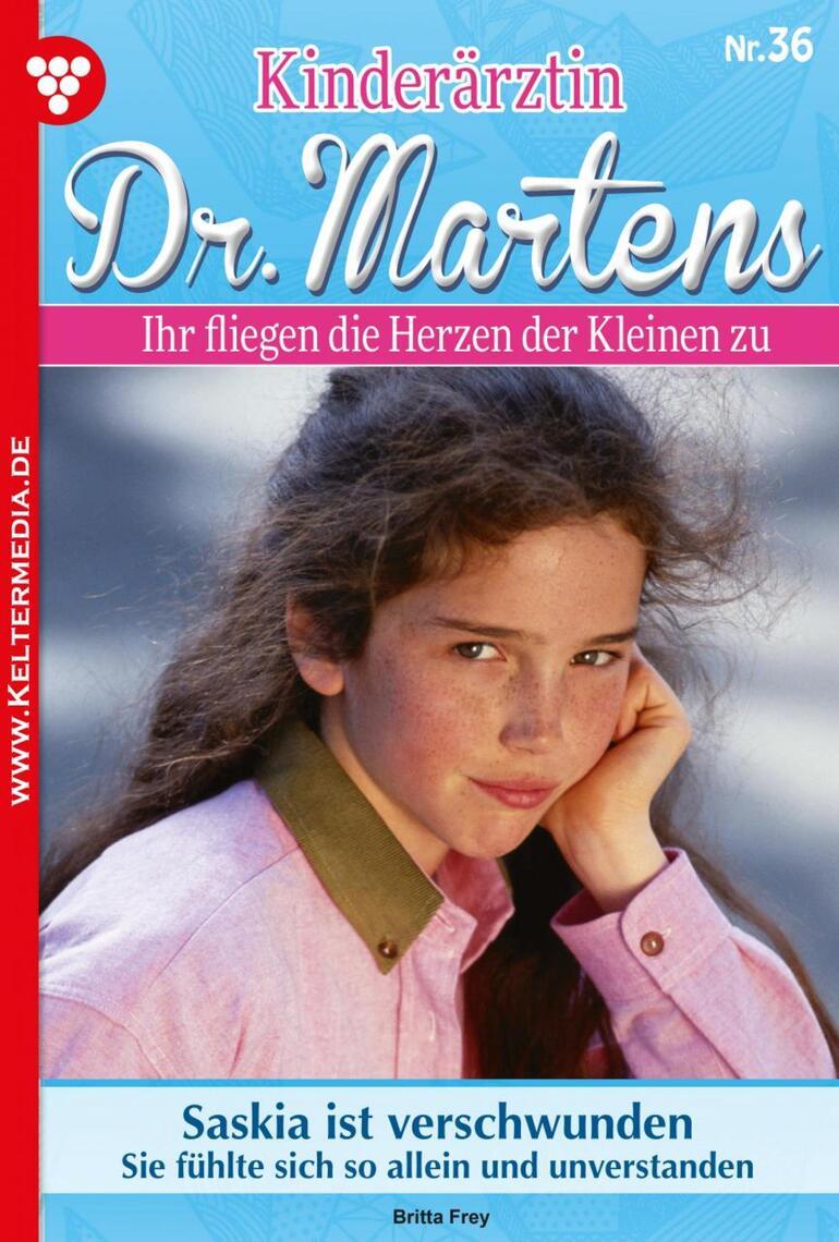 Kinderärztin Dr. Martens 36 – Arztroman by Britta Frey Book Read Online