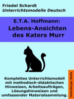 Lebensansichten des Katers Murr. Unterrichtsmodell und Unterrichtsvorbereitungen. Unterrichtsmaterial und komplette Stundenmodelle für den Deutschunterricht.