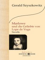 Marlowe und die Geliebte von Lope de Vega