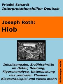 Hiob - Lektürehilfe und Interpretationshilfe: Interpretationen und Vorbereitungen für den Deutschunterricht