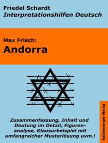 Andorra - Lektürehilfe und Interpretationshilfe: Interpretationen und Vorbereitungen für den Deutschunterricht