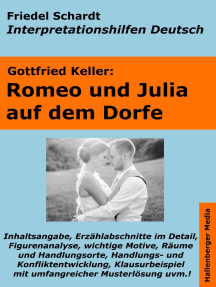 Romeo und Julia auf dem Dorfe - Lektürehilfe und Interpretationshilfe. Interpretationen und Vorbereitungen für den Deutschunterricht
