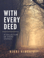 With Every Deed