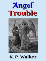Angel Trouble