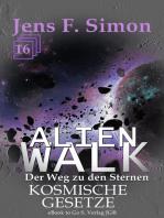 Kosmische Gesetze (ALienWalk 16)