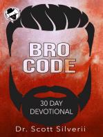 Bro Code Daily Devotional: No Nonsense Prayer and Motivation for Men: The Bro Code