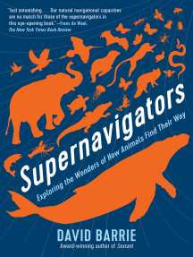 Supernavigators: Exploring the Wonders of How Animals Find Their Way