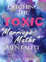 """Ditching the Toxic """"Marriage Maths"""" Mentality"""