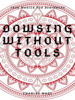 Dowsing Without Tools