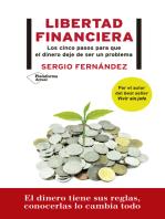 Libertad financiera: Los cinco pasos para que el dinero deje de ser un problema