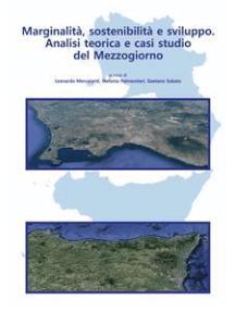 Marginalità, sostenibilità e sviluppo: Analisi teorica e casi studio del Mezzogiorno