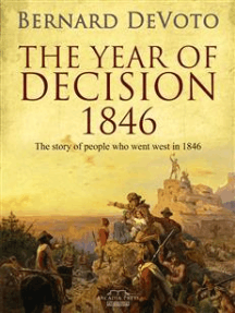 The Year Of Decision, 1846