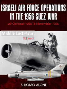Israeli Air Force Operations in the 1956 Suez War: 29 October-8 November 1956