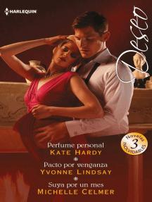 Perfume personal - Pacto por venganza - Suya por un mes