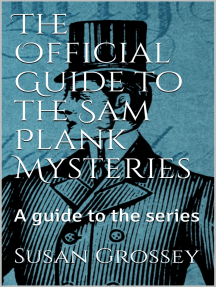 The Official Guide to the Sam Plank Mysteries