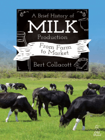 Brief History of Milk Production, A: From Farm to Market