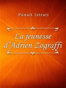 La jeunesse d'Adrien Zograffi