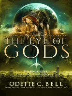 The Eye of the Gods Episode Five