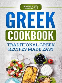 Greek Cookbook: Traditional Greek Recipes Made Easy