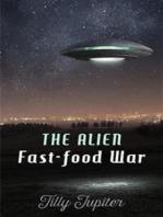 The Alien Fast-Food War