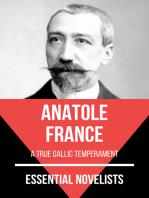 Essential Novelists - Anatole France