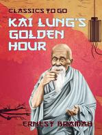 Kai Lung's Golden Hour